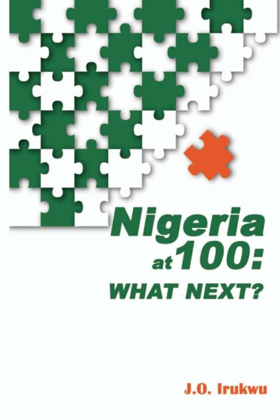 Nigeria at 100: What Next?