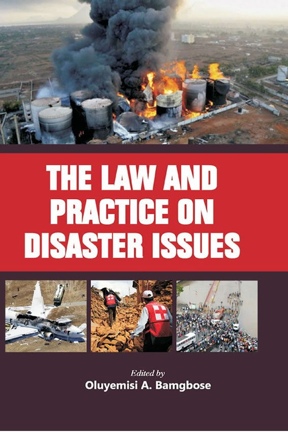The Law and Practice on Disaster Issues