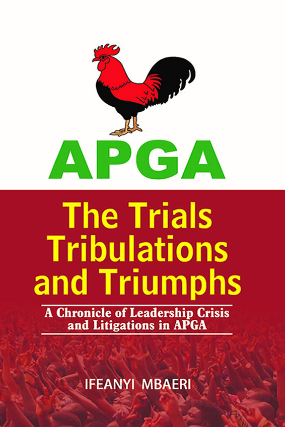 APGA: The Trials, Tribulations and Triumphs