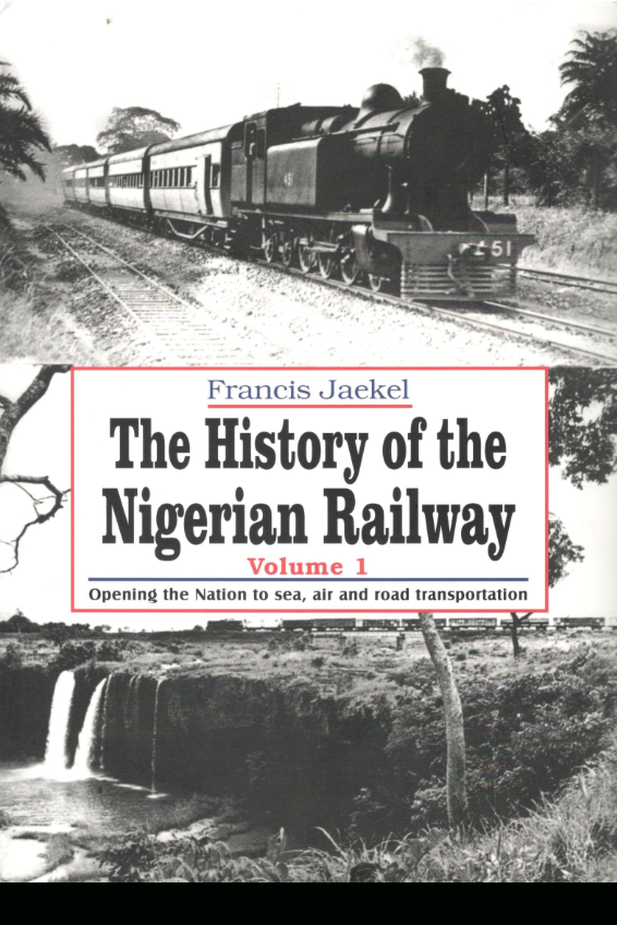 The History of the Nigerian Railway Vols 1-3 (Complete Set)