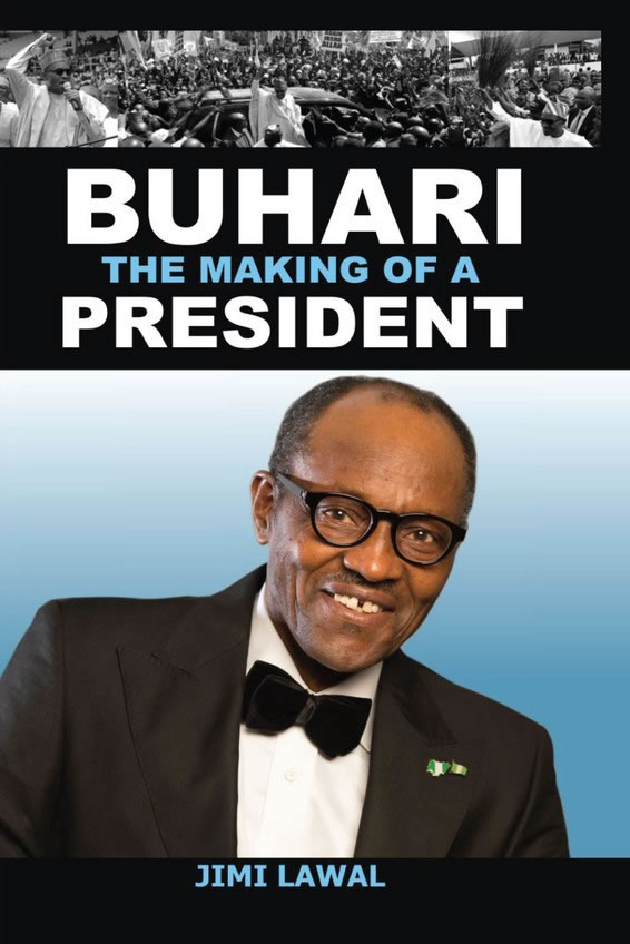 Buhari: The Making of a President
