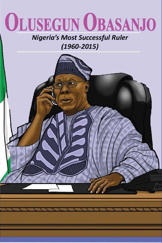 OLUSEGUN OBASANJO Nigeria's Most successful ruler