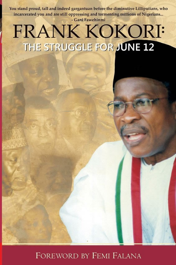 Frank Kokori: The Struggle for June 12
